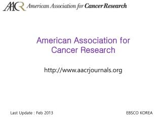 American Association for Cancer Research http ://aacrjournals