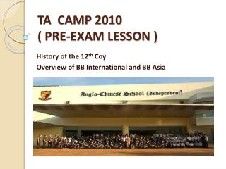 TA  CAMP 2010  ( PRE-EXAM LESSON )