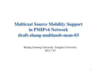 Multicast Source Mobility Support  in PMIPv6 Network draft-zhang-multimob-msm-03