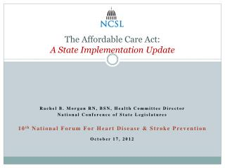 The Affordable Care Act:  A State Implementation Update