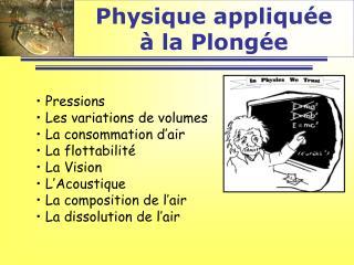 Physique appliqu e    la Plong e