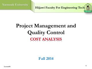 Project Management and Quality Control Fall 2014