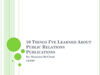 10 Things I've Learned About Public Relations Publications
