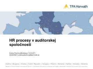 HR procesy v  audítorskej spoločnosti Andrea  Pleschová Bratislava   10.03.2011