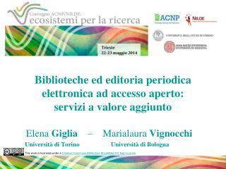 Biblioteche ed editoria periodica elettronica ad accesso aperto: servizi a valore aggiunto