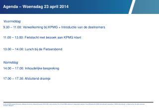 Voormiddag 9.30 – 11.00: Verwelkoming bij KPMG + Introductie van de deelnemers