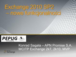 Exchange 2010 SP2  – nowe funkcjonalności