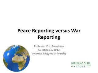 Peace Reporting versus War Reporting