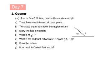 1.Opener a-c)  True or false?  If false, provide the counterexample.