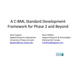 A C-BML Standard Development Framework for Phase 2 and Beyond
