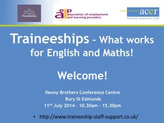 Traineeships  – What works for English and Maths!
