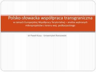 dr Paweł Kuca - Uniwersytet Rzeszowski