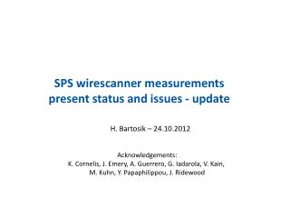 SPS  wirescanner  measurements  present status and  issues - update