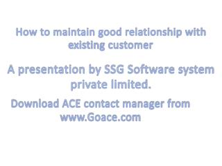 A presentation by SSG Software system private limited.