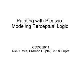 Painting with Picasso: Modeling Perceptual Logic