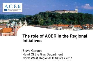 The role of ACER In the Regional Initiatives