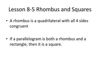 Lesson 8-5 Rhombus and Squares