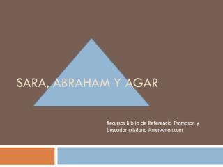 SARA, ABRAHAM Y AGAR