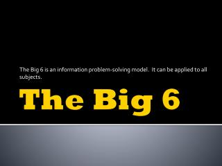 The Big 6