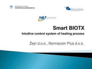 Smart  BIOTX Intuitive control system of healing process