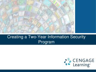 Creating a Two-Year Information Security Program