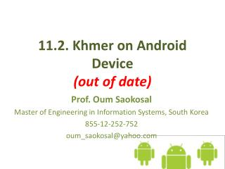 11.2 . Khmer on Android Device (out of date)