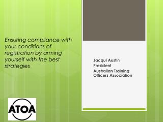 Jacqui Austin President Australian Training Officers Association