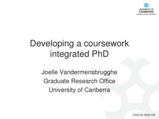 Developing a coursework integrated PhD