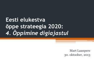 Eesti elukestva  õppe strateegia 2020: 4. Õppimine digiajastul