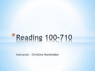 Reading 100-710