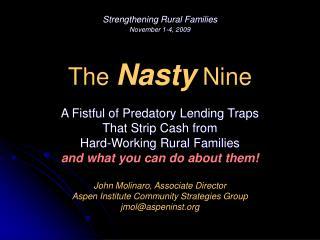 The  Nasty  Nine