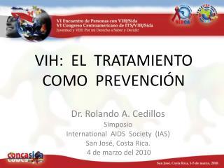 VIH:  EL  TRATAMIENTO   COMO  PREVENCI N