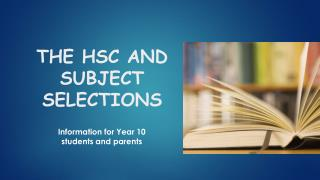 the  HSC and Subject Selections