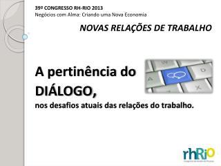 NOVAS RELAÇÕES DE  TRABALHO