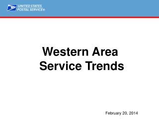 Western  Area  Service Trends