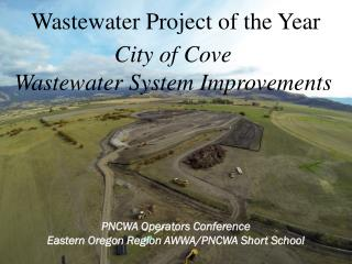 PNCWA Operators Conference Eastern Oregon Region AWWA/PNCWA Short School