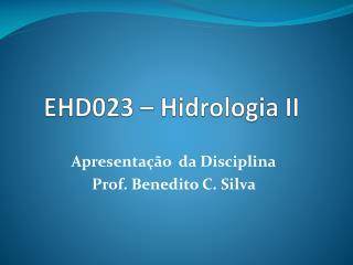 EHD023 –  Hidrologia  II