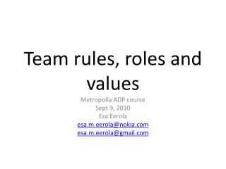 Team  rules,  roles  and values