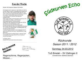 Rückrunde Saison 2011 / 2012