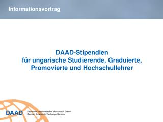 DAAD-Stipendien  für ungarische Studierende, Graduierte, Promovierte und Hochschullehrer