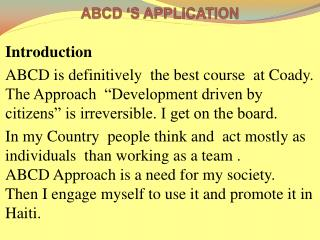 ABCD 'S APPLICATION