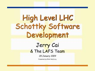 High Level LHC Schottky Software Development