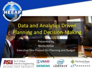 Data and Analytics Driven Planning and Decision-Making