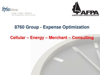 8760 Group  - Expense Optimization Cellular –  Energy – Merchant – Consulting