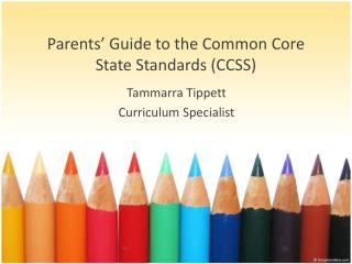 Parents' Guide to the Common Core State Standards (CCSS)