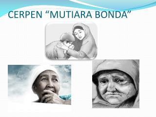 "CERPEN ""MUTIARA BONDA"""