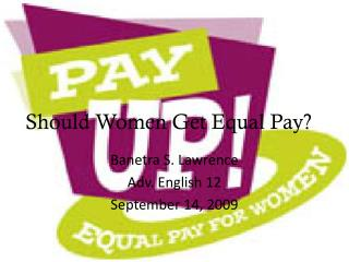 Should Women Get Equal Pay?