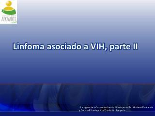 Linfoma asociado a VIH,  parte II