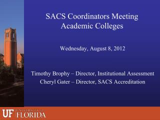 SACS Coordinators Meeting Academic Colleges