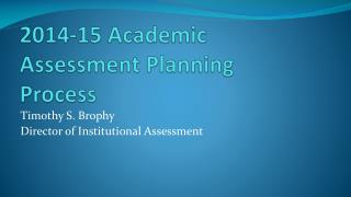 2014-15 Academic Assessment Planning Process